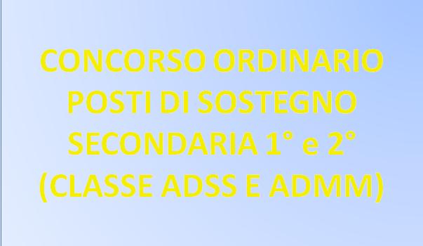 PREPARAZIONE ON-LINE AL CONCORSO ORDINARIO POSTI DI SOSTEGNO PER DOCENTI SCUOLA SECONDARIA DI 1° e 2°  (CLASSE ADSS E ADMM)